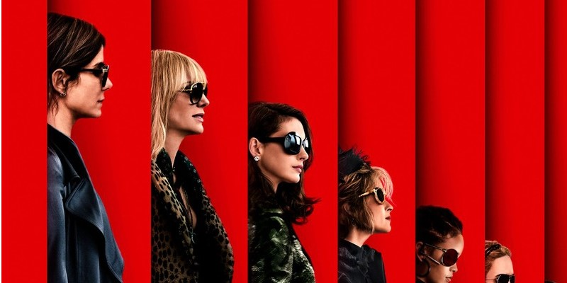Buon weekend estivo, con Ocean's 8 in testa